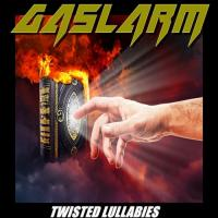 Gaslarm-Twisted Lullabies