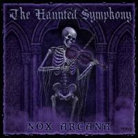 Nox Arcana-The Haunted Symphony