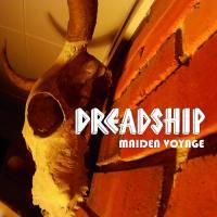 Dreadship-Maiden Voyage