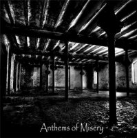 Désespoir / Suicidal Years / Infamous / Lux Funestus-Anthems Of Misery (4-way Split)