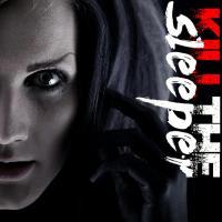 Kill The Sleeper-Kill The Sleeper (2CD)