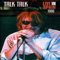Talk Talk-Live In Spain 1986 (Bootleg)