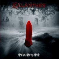 Kalanthes-Grim Grey God