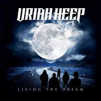 Uriah Heep-Living The Dream (Japanese Edition)