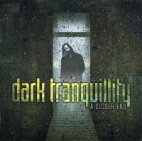 Dark Tranquillity-A Closer End