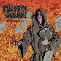 Massive Assault-Dystopian Prophecies