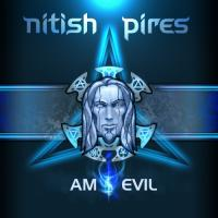 Nitish Pires-Am I Evil