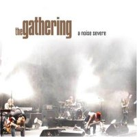 The Gathering-A Noise Severe