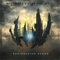 Manhattan Project-Engineering Chaos