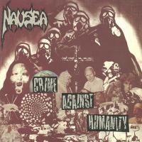 Nausea-Crime Against Humanity [Re-released 2002]