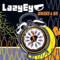 Lazy Eye-Whisky & Gin