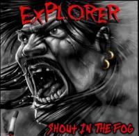 Explorer-Shout in the Fog