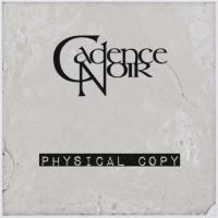 Cadence Noir-Physical Copy