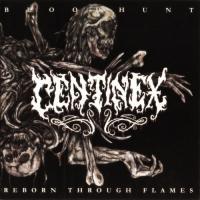 Centinex-Bloodhunt  / Reborn Through Flames [1999/1998, Re-released 2003]