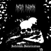 Angra Ahriman-Infernal Intoxication