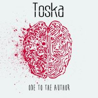 Toska-Ode To The Author