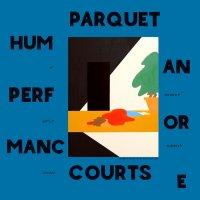 Parquet Courts-Human Performance