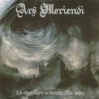 Ars Moriendi-La Singulière Noirceur D\'un Astre