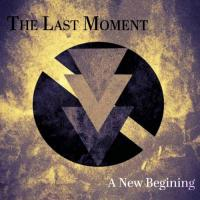 The Last Moment-A New Begining