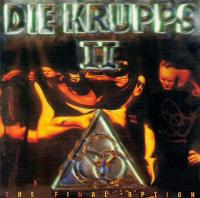 Die Krupps-II - The Final Option (German repress '94)