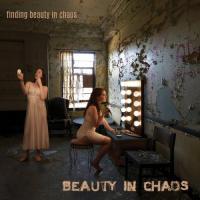 Beauty In Chaos-Finding Beauty In Chaos