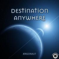 Ærgonaut-Destination Anywhere