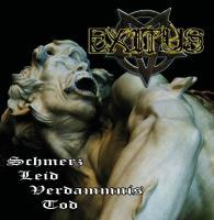 Exitus-Schmerz, Leid, Verdammnis, Tod