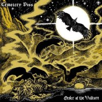 Cemetery Piss-Order Of The Vulture