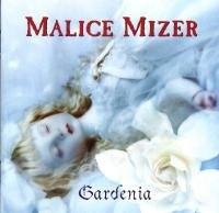 Malice Mizer-Gardenia