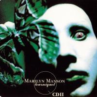 Marilyn Manson-Tourniquet (CD II)