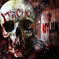 Psycho-From The Asylum