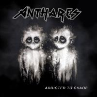 Anthares-Addicted to Chaos