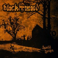 Black Mood-Squalid Garden