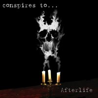 Conspires To-Afterlife