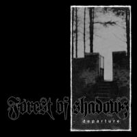 Forest of Shadows-Departure