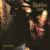 Paradise Lost-Gothic (Remastered Special Edition 2008)