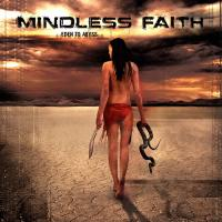 Mindless Faith-Eden To Abyss