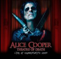 Alice Cooper-Theatre Of Death. Live At Hammersmith