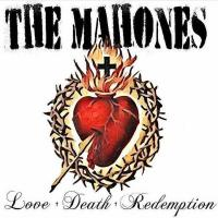 The Mahones-Love † Death † Redemption