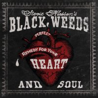 Stevie Klasson's Black Weeds-Stevie Klasson\'s Black Weeds