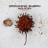 Drowning Susan-Isolated (Compilation)