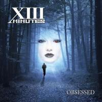 XIII Minutes-Obsessed