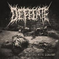 Defecate-Beating With Disgust