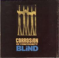 Corrosion of Conformity-Blind