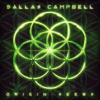 Dallas Campbell-Origin Seeds