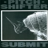 Pitchshifter-Submit