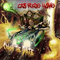 Cab Ride Home-Crash The Gate
