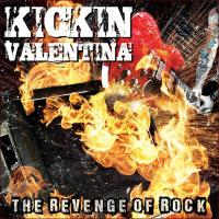 Kickin Valentina-The Revenge Of Rock