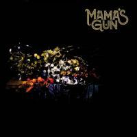 Mama's Gun-Mama\'s Gun