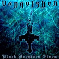 Vanquished-Black Northern Storm